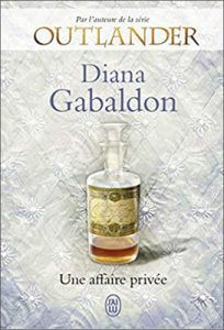 Livre Outlander - Lord John Grey | Tome 1 : Une affaire privée | Diana Gabaldon | Outlander Addict