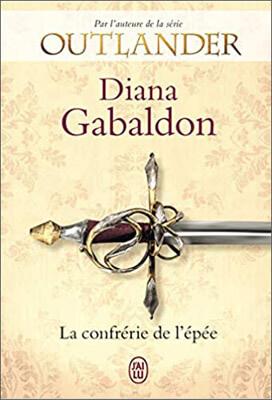 Livre Outlander - Lord John Grey | Tome 2 : La confrérie de l'épée | Diana Gabaldon | Outlander Addict