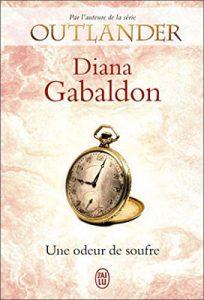 Livre Outlander - Lord John Grey   Tome 3 : Une odeur de soufre   Diana Gabaldon   Outlander Addict