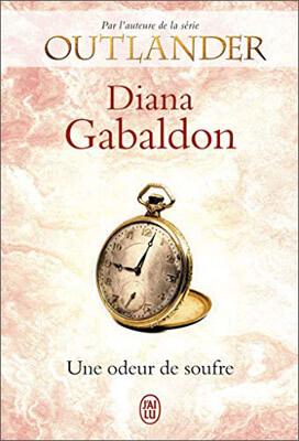 Livre Outlander - Lord John Grey | Tome 3 : Une odeur de soufre | Diana Gabaldon | Outlander Addict
