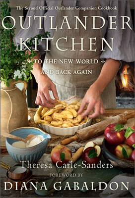 La cuisine d'Outlander vol.2 | Theresa Carle-Sanders | Outlander Addict