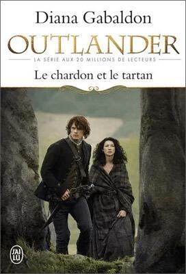 Livre Outlander | Tome 1 : Le chardon et le tartan | Diana Gabaldon | Outlander Addict
