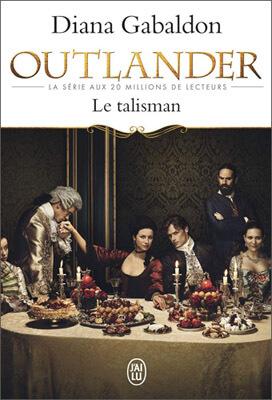 Livre Outlander | Tome 2 : Le talisman | Diana Gabaldon | Outlander Addict
