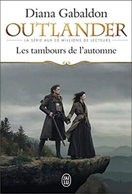 Livre Outlander | Tome 4 : Les tambours de l'automne | Diana Gabaldon | Outlander Addict