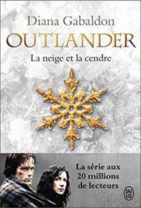Livre Outlander | Tome 6 : La neige et la cendre | Diana Gabaldon | Outlander Addict