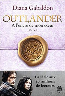 Livre Outlander | Tome 8, Partie 1 : A l'encre de mon coeur | Diana Gabaldon | Outlander Addict