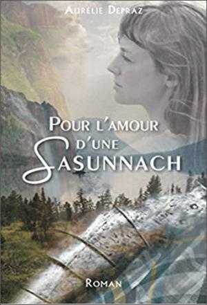 Livre Pour l'Amour d'une Sassunach | Aurélie Depraz