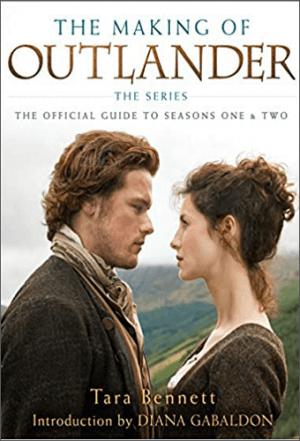 Livre Making of Outlander | saisons 1 et 2 | Tara Bennett | Outlander Addict